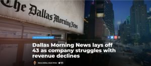Dallas Morning News lays off 43 of 978 workers as company struggles with revenue declines. 20 from News staff. NYSE: AHC A. H. Belo Corp